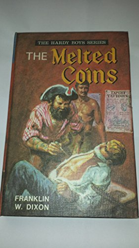 Melted Coins By Franklin W. Dixon