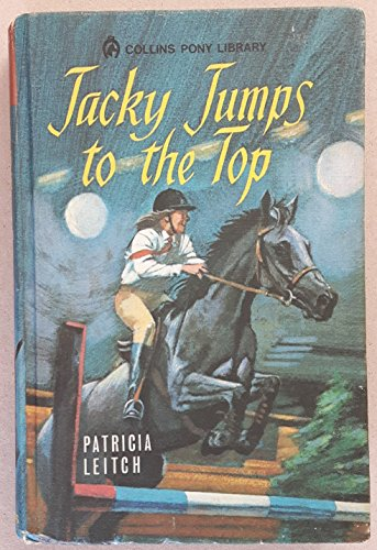 Jacky Jumps to the Top by Patricia Leitch