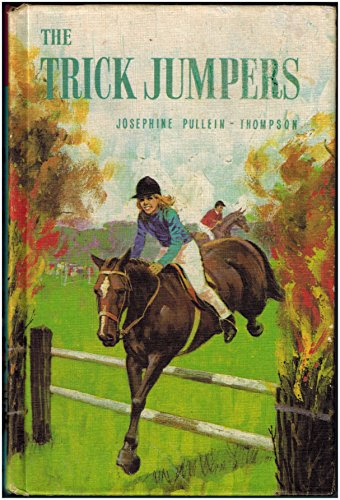 Trick Jumpers, The (Pony Books) By Christine Pullein-Thompson