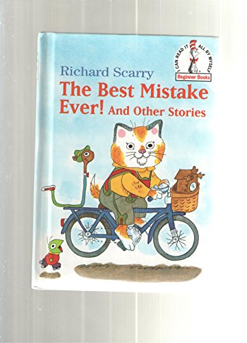 """""""The Best Mistake Ever and Other Stories By Richard Scarry"""