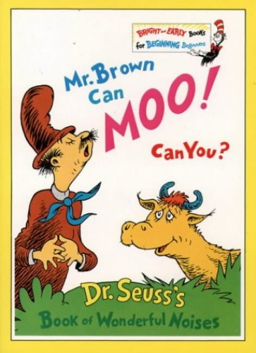 Mr. Brown Can Moo! Can You? (Bright and Early Books) (Beginner Series) By Dr. Seuss