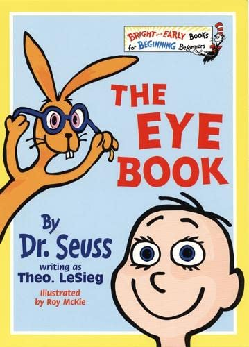 The Eye Book (Bright and Early Books) By Theo LeSieg