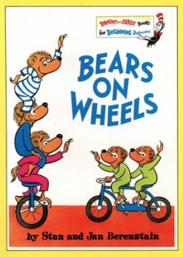 Bright and Early Books – Bears On Wheels By Stan Berenstain