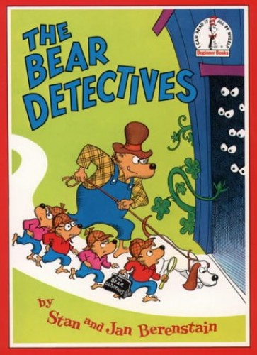 The Bear Detectives: Berenstain Bears (Beginner Series (Berenstain Bears)) By Stan Berenstain