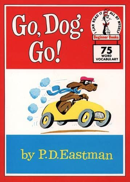 Go, Dog. Go! By P. D. Eastman