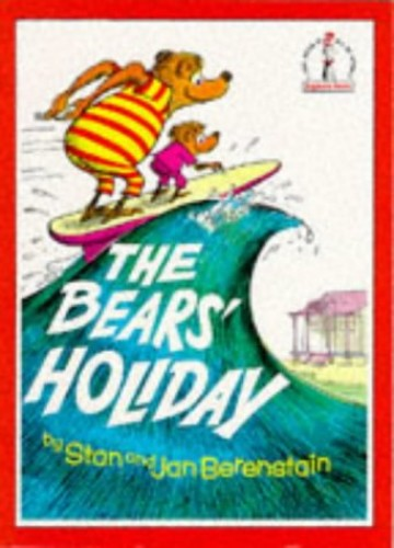 Beginner Books – The Bears' Holiday (Beginner Series) By Stan Berenstain