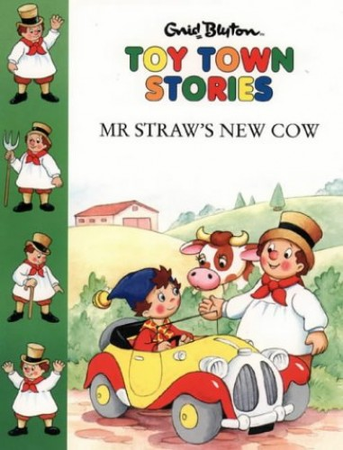 Mr. Straw's New Cow By Enid Blyton