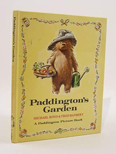 Paddington's Garden By Michael Bond