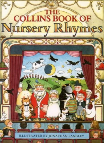 The Collins Book of Nursery Rhymes By Illustrated by Jonathan Langley