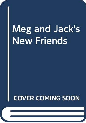 Meg and Jack's New Friends By Paul Dowling