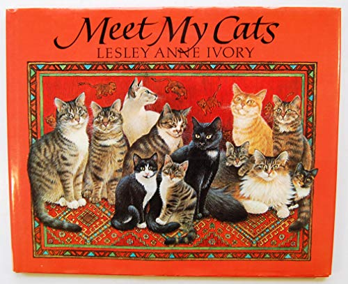 Meet My Cats by Lesley Anne Ivory