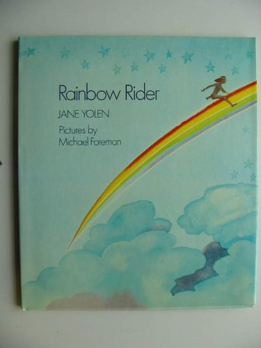 Rainbow Rider By Jane Yolen
