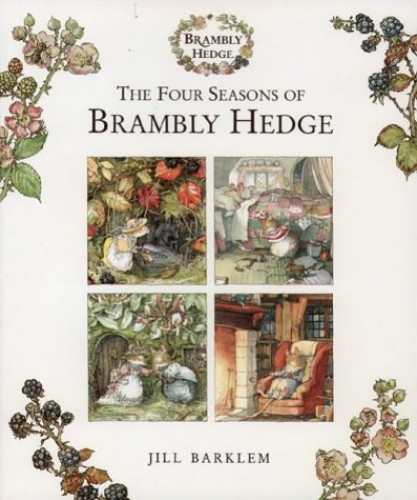 The Four Seasons of Brambly Hedge by Jill Barklem