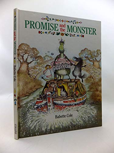 Promise and the Monster by Babette Cole