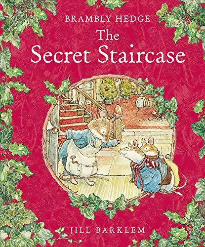 The Secret Staircase (Brambly Hedge) By Jill Barklem