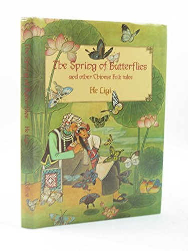 The Spring of Butterflies and Other Chinese Folk Tales By Neil Philip