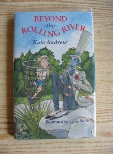 Beyond the Rolling River By Kate Andrew