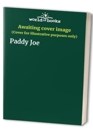 Paddy Joe By Joyce Stranger