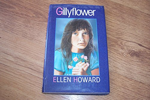 Gillyflower By Ellen Howard