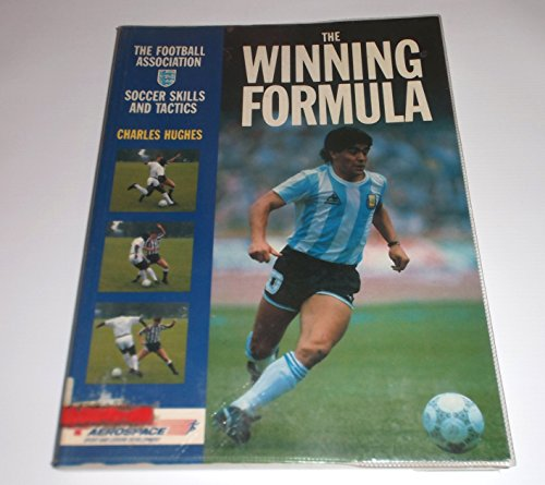The Winning Formula: Soccer Skills and Tactics By Charles Hughes