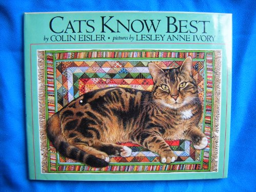 Cats Know Best By Colin Eisler