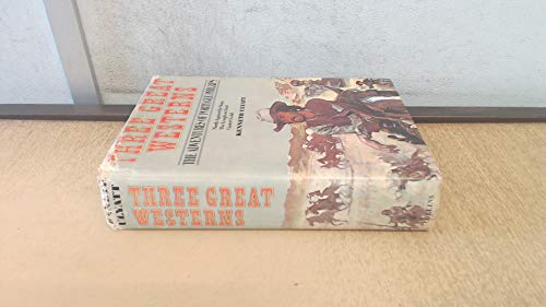 Three Great Westerns By Kenneth Ulyatt