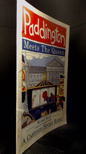 Paddington Meets the Queen By Michael Bond