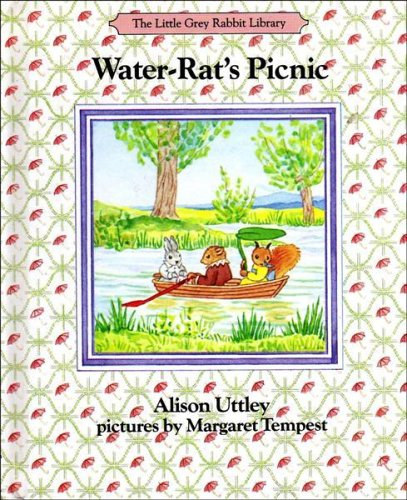 Water Rat's Picnic (Little Grey Rabbit library) By Alison Uttley