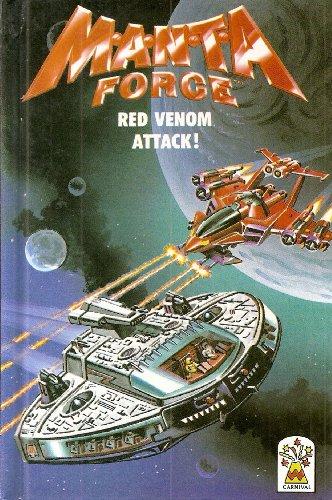 Red Venom Attack! By Royston Drake