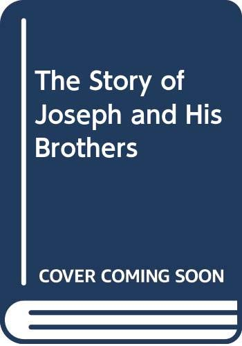The Story of Joseph and His Brothers By Susan Dickinson