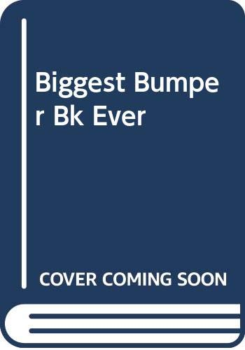 Biggest Bumper Bk Ever By Richard Scarry