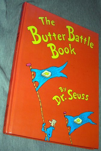 Butter Battle Book By Dr. Seuss