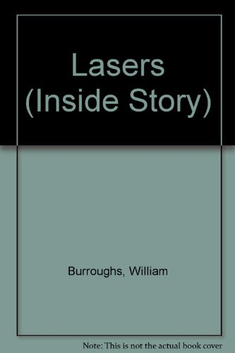Lasers (Inside Story) by William Burroughs