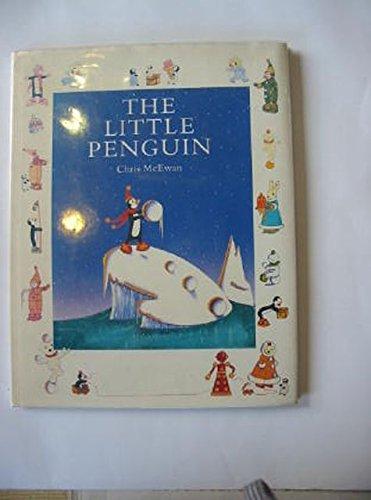 The Little Penguin By Chris McEwan