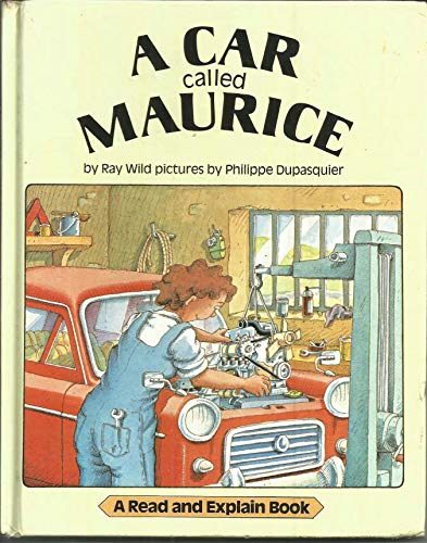 A Car Called Maurice By Ray Wild