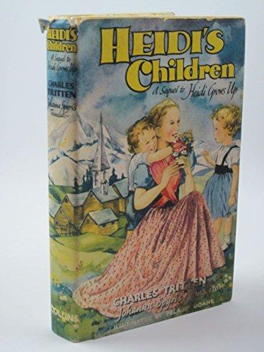 Heidi's Children (Children's Classics) By Charles Tritten