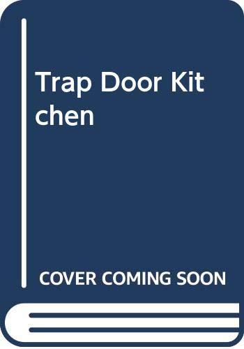Trap Door Kitchen