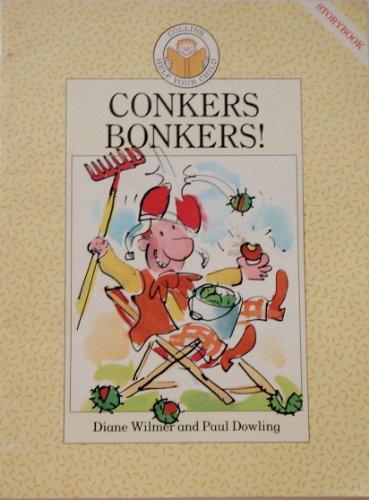 Conkers Bonkers! By Diane Wilmer