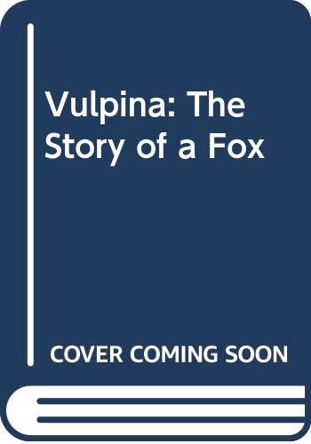 Vulpina: The Story of a Fox (Collins animal lives) By David W. MacDonald