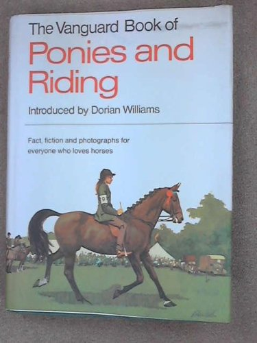 """Vanguard"" Book of Ponies and Riding by Dorian Williams"
