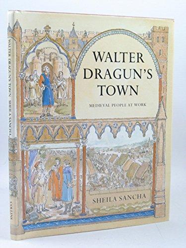 Walter Dragun's Town By Sheila Sancha