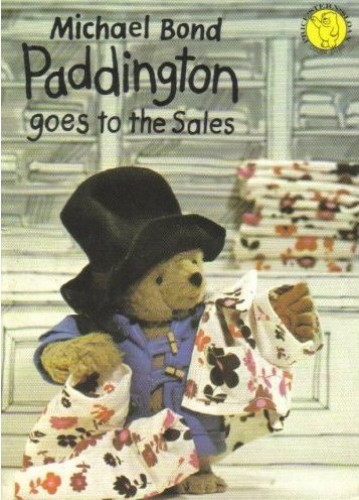 Paddington Goes to the Sales By Michael Bond