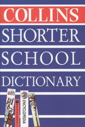 Collins Concise School Dictionary By Not Known