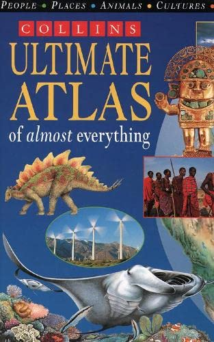 The Ultimate Atlas of Almost Everything By S. Morgan