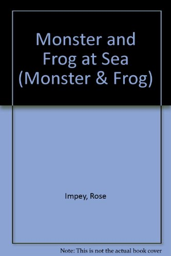 Monster and Frog at Sea By Rose Impey
