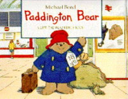 Paddington Bear: Lift-the-flap Rebus Book By Michael Bond