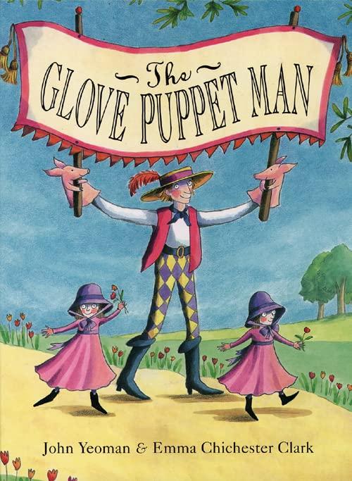 The Glove Puppet Man By John Yeoman