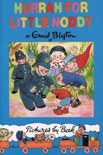 Noddy Classic Library (2) – Hurrah for Little Noddy By Enid Blyton
