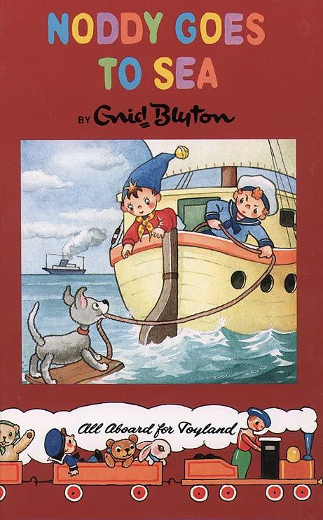 Noddy Classic Library (18) – Noddy Goes to Sea By Enid Blyton