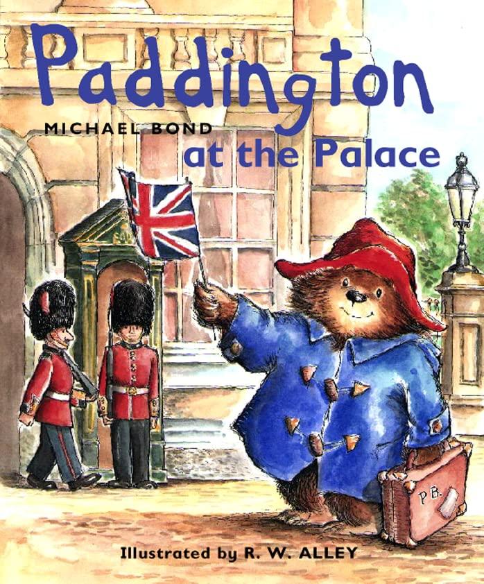 Paddington at the Palace By Michael Bond